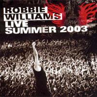 Live Summer 2003 / Live at Knebworth