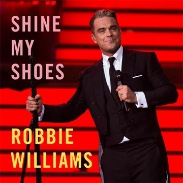 Shine My Shoes Robbie Williams
