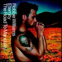 Eternity Road to Mandalay Robbie Williams />Data wydania: 9 lipiec 2001</p> <p>CD: Eternity, Road To Mandalay, Toxic</p> 			</div><!-- .entry-content -->  	<footer class=