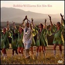 Robbie Williams, singiel: Sin Sin Sin